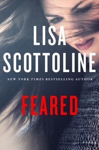 Feared - Lisa Scottoline (Hardcover)