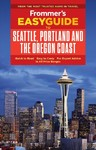 Frommer's Easyguide to Seattle, Portland and the Oregon Coast - Donald Olson (Paperback)