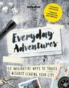 Everyday Adventures - Lonely Planet Publications (Paperback)