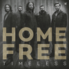 Home Free - Timeless (CD)