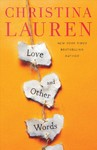 Love and Other Words - Christina Lauren (Paperback)