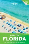Lonely Planet Discover Florida - Lonely Planet Publications (Paperback)