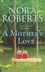 A Mother's Love - Nora Roberts (Paperback)
