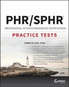 PHR / SPHR Professional In Human Resources Certification Practice Tests - Sandra M. Reed (Paperback)
