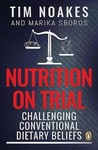 Nutrition on Trial - Tim Noakes (Paperback)