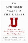 The Stressed Years of Their Lives - B. Janet Hibbs (Hardcover)