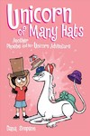 Unicorn of Many Hats  (Phoebe and Her Unicorn Series Book 7) - Dana Simpson (Paperback)