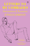 Letters to My Comrades - Z. Pallo Jordan (Paperback)