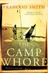 Camp Whore - Francois Smith (Paperback)
