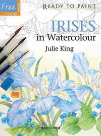 Ready to Paint: Irises - Julie King (Paperback) - Cover