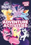 My Little Pony Movie: Activity Book With Stickers - Egmont Publishing UK (Paperback)