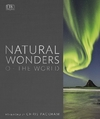 Natural Wonders of the World - Dk (Hardcover)