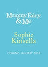 Mummy Fairy and Me - Sophie Kinsella (Paperback)