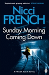 Sunday Morning Coming Down - Nicci French (Paperback)