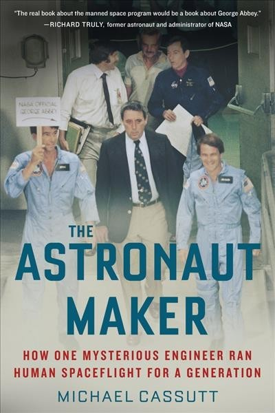 The Astronaut Maker - Michael Cassutt (Hardcover)