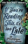 If You're Reading This, It's Too Late - Pseudonymous Bosch (Paperback)