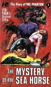 Phantom: the Complete Avon Novels: Volume #7 the Mystery of the Sea Horse - Lee Falk (Paperback) - Cover