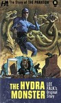 Phantom: the Complete Avon Novels: Volume #8 the Hydra Monster - Lee Falk (Paperback)