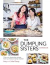 Dumpling Sisters Cookbook - The Dumpling Sisters (Hardcover)