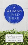 A Woman Lived Here - Allison Vale (Paperback)