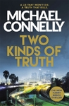 Two Kinds of Truth - Michael Connelly (Trade Paperback)