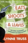 Eats, Shoots and Leaves - Lynne Truss (Paperback)