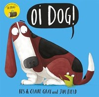 Oi Dog! - Kes Gray (Paperback) - Cover