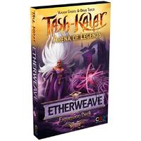 Tash-Kalar: Arena of Legends - Etherweave Expansion Deck (Card Game)