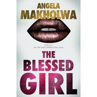 Blessed Girl - Angela Makholwa (Paperback)