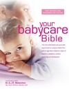 Your Babycare Bible - Dr. Tony Waterston (Hardcover)