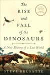 The Rise and Fall of the Dinosaurs - Stephen Brusatte (Hardcover)