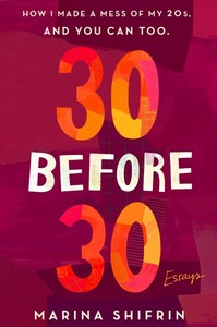 30 Before 30 - Marina Shifrin (Paperback) - Cover