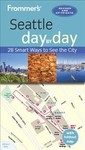 Frommer's Day by Day Seattle - Donald Olson (Paperback)