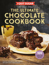 I Quit Sugar the Ultimate Chocolate Cookbook - Sarah Wilson (Hardcover)