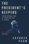 The President's Keepers - Jacques Pauw (Paperback)