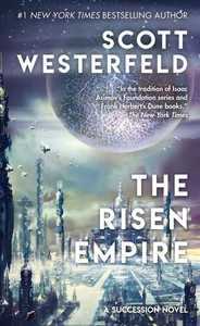 The Risen Empire - Scott Westerfeld (Paperback)