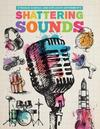 Shattering Sounds - Mike Clark (Hardcover)