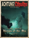 Achtung! Cthulhu - Heroes of the Sea (Revised Edition) (Role Playing Game)