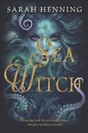Sea Witch - Sarah Henning (Hardcover)