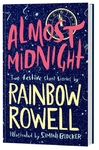 Almost Midnight: Two Short Stories By Rainbow Rowell - Rainbow Rowell (Hardcover)