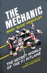 Mechanic - Marc 'Elvis' Priestley (Hardcover)