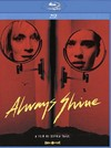 Always Shine (Region A Blu-ray)