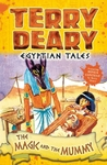 Egyptian Tales: the Magic and the Mummy - Terry Deary (Paperback)