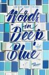 Words In Deep Blue - Cath Crowley (Paperback)