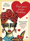 Love Your Inner Goddess - Alana Fairchild (Mixed media product)