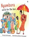 Nyambura Waits For the Bus - Cath Alexander (Paperback)