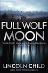 Full Wolf Moon - Lincoln Child (Paperback)