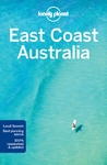 Lonely Planet East Coast Australia - Lonely Planet (Paperback)