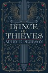 Dance of Thieves - Mary E. Pearson (Hardcover)