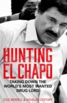 Hunting El Chapo - Cole Merrell (Paperback)